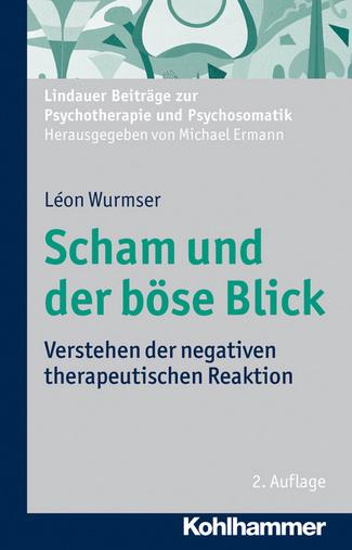 Léon Wurmser, Scham und der böse Blick © Kohlhammer